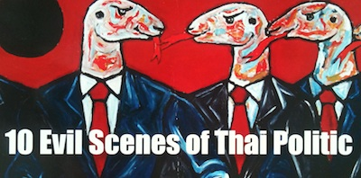 Ten Evil Scenes Of Thai Politic