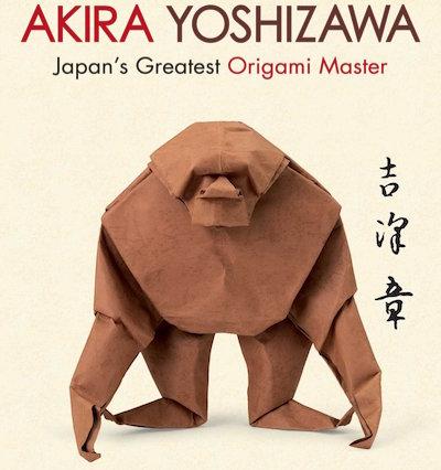Akira Yoshizawa: Japan's Greatest Origami Master