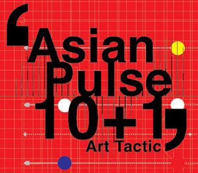 Asian Pulse 10+1