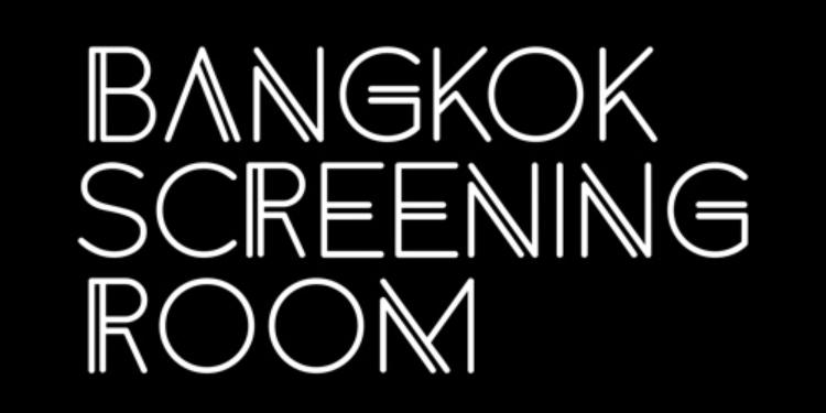 Bangkok Screening Room