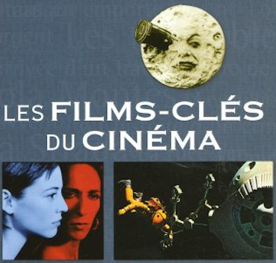 Les Films-Cles Du Cinema
