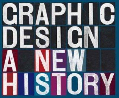 Graphic Design: A New History