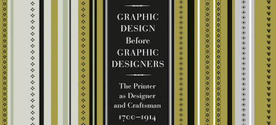 Graphic Design Before Graphic Designers