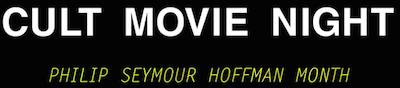 Philip Seymour Hoffman Month