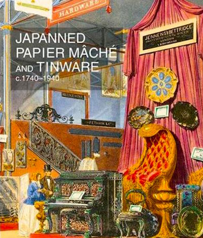 Japanned Papier Mache & Tinware c.1740-1940