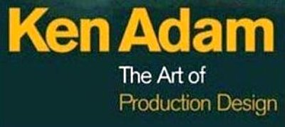 Ken Adam: The Art Of Production Design