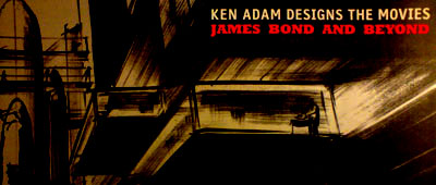 Ken Adam Designs The Movies