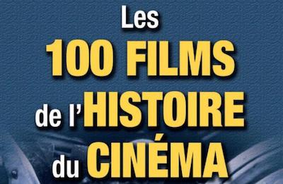 Les 100 Films De L'Histoire Du Cinema