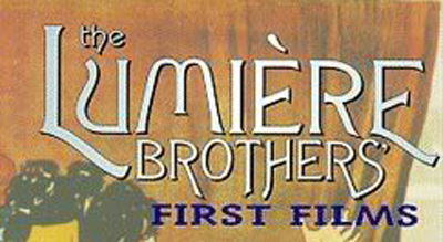 The Lumiere Brothers' First Films