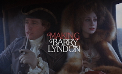 Making Barry Lyndon