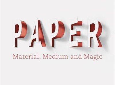 Paper: Material, Medium, and Magic