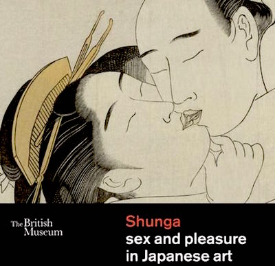 Shunga: Sex & Pleasure In Japanese Art