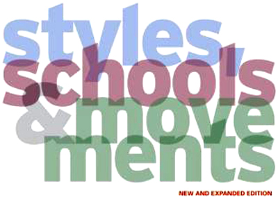 Styles, Schools, & Movements