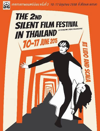The 2nd Silent Film Festival In Thailand