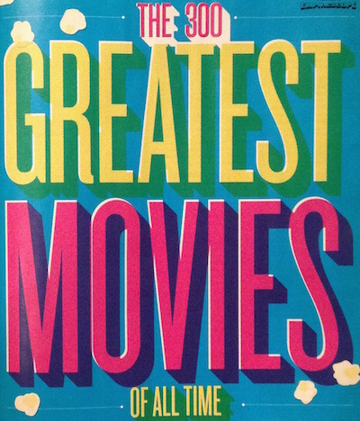 The 300 Greatest Movies Of All Time