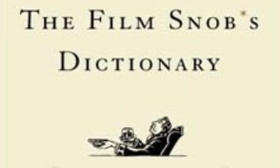 The Film Snob*s Dictionary
