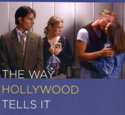 The Way Hollywood Tells It