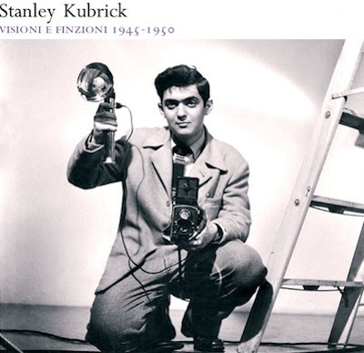 Stanley Kubrick: Visioni & Finzioni 1945-1950