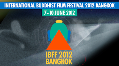 International Buddhist Film Festival 2012