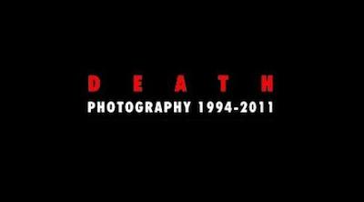 Death: Photography 1994-2011