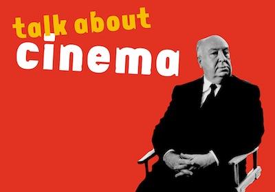 Talk About Cinema